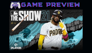 MLB The Show 2021 Preview