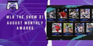 MLB the Show 21: August Monthly Awards